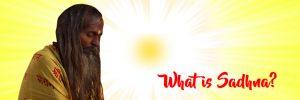 What is sādhanā ?